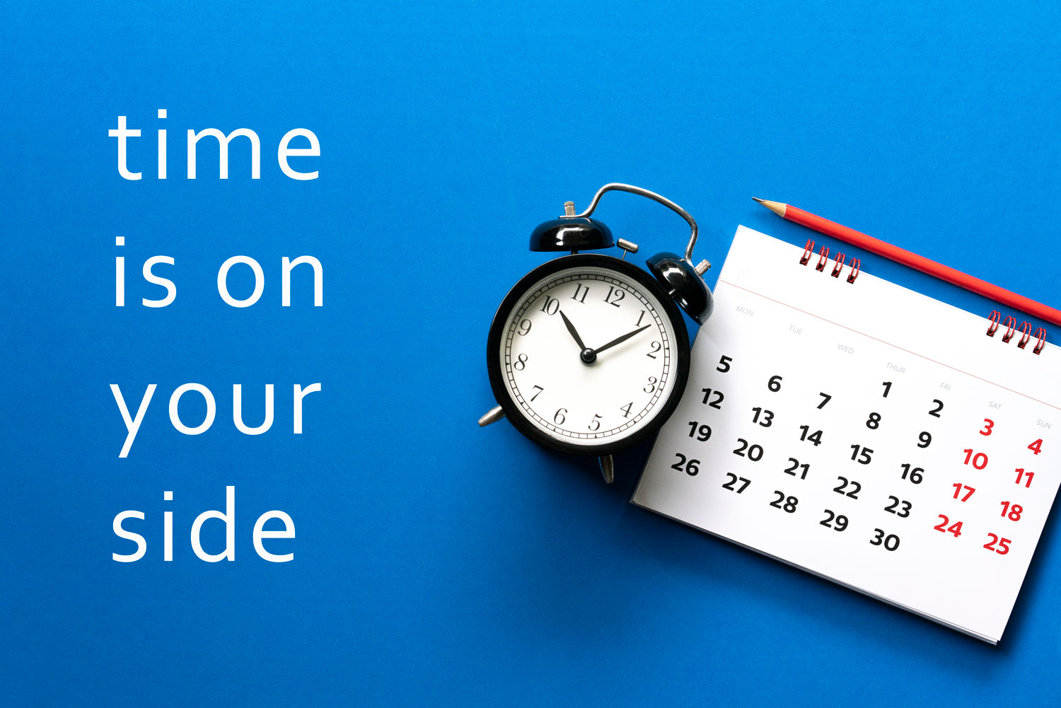 time is on your side clock and calendar